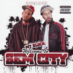 My Block Welcome to Sem City - Philthy Rich, Dj Fresh