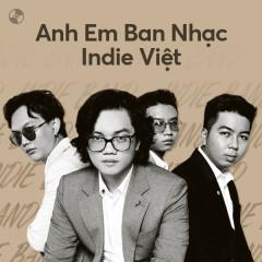 Anh Em Ban Nhạc Indie Việt - Various Artists
