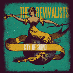 City Of Sound - The Revivalists