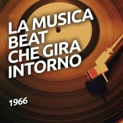 1966 - La musica BEAT che gira intorno