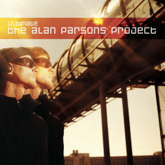 Ultimate The Alan Parsons Project - The Alan Parsons Project