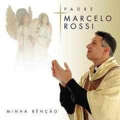 Minha Benção (Com Faixa Bonus) - Padre Marcelo Rossi