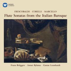 Flute Sonatas from the Italian Baroque - Frans Brüggen, Anner Bylsma, Gustav Leonhardt