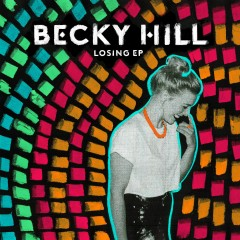 Losing EP - Becky Hill