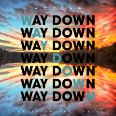 Way Down - Tim McGraw, Shy Carter