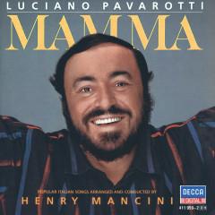Mamma - Luciano Pavarotti, Unknown Orchestra, Henry Mancini
