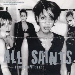 All Saints / I Know Where It's At - All Saints