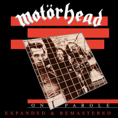 On Parole (Expanded and Remastered) - Motörhead