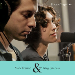 Happy Together - King Princess, Mark Ronson