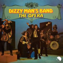 The Opera - Dizzy Man's Band
