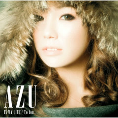 IN MY LIFE / To You.. - AZU