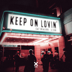Keep On Lovin' - Cat Dealers,Le Dib