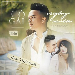 Cô Gái Ngày Xưa (Single) - Cao Thái Sơn