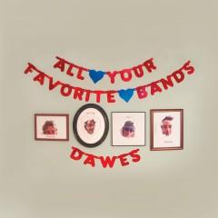 All Your Favorite Bands - Dawes