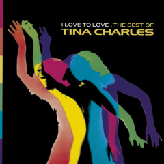 I Love To Love - The Best Of - Tina Charles