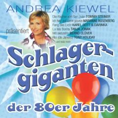 Andrea Kiewel präsentiert: Schlagergiganten der 80er Jahre - Various Artists
