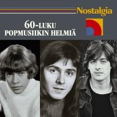 Nostalgia / 60-luku / Popmusiikin helmiä - Various Artists