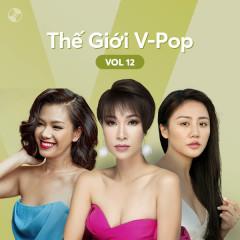 Thế Giới V-Pop Vol.12 - Phương Vy, Văn Mai Hương, Uyên Linh