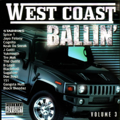 West Coast Ballin' Vol 3 - Various Artists