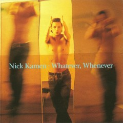 Whatever, Whenever - Nick Kamen