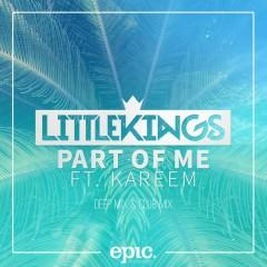 Part of Me (Remixes) - LittleKings, Kareem
