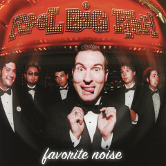 Favorite Noise - Reel Big Fish