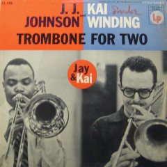Trombone for Two (Expanded Edition) - J.J. Johnson, Kai Winding