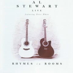 Rhymes In Rooms (feat. Peter White) [Live] - Al Stewart, Peter White