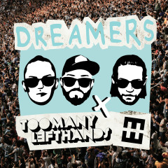 Dreamers - TooManyLeftHands, HEDEGAARD