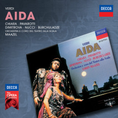 Verdi: Aida - Maria Chiara, Ghena Dimitrova, Luciano Pavarotti, Coro del Teatro alla Scala di Milano, Orchestra del Teatro alla Scala di Milano