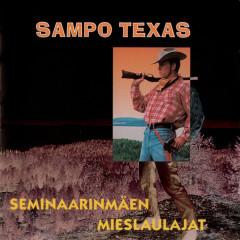 Sampo Texas - Seminaarinmäen Mieslaulajat