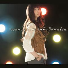 Courage - Haruka Tomatsu