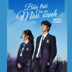 Bầu Trời Của Em Màu Xanh (Single) - Kiwi Kim Quý, Acy Xuân Tài