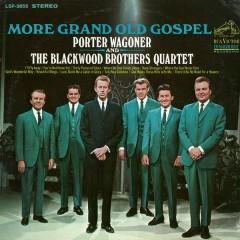 More Grand Old Gospel - Porter Wagoner,The Blackwood Brothers Quartet