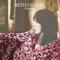 Conceived - Beth Orton