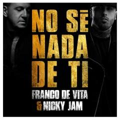 No Sé Nada de Ti - Franco de Vita,Nicky Jam