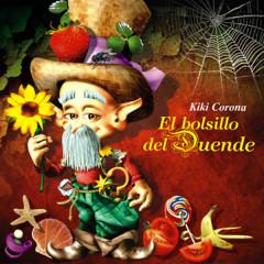 El bolsillo del Duende (Remasterizado) - Kiki Corona