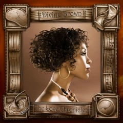 The Love Chronicles - Divine Brown