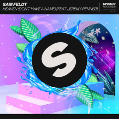 Heaven (Don't Have A Name) - Sam Feldt