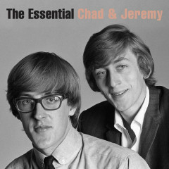The Essential Chad & Jeremy (The Columbia Years) - Chad & Jeremy