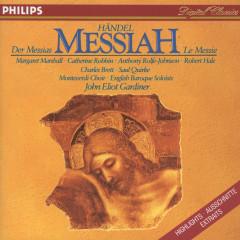 Handel: Messiah - Highlights - Margaret Marshall, Charles Brett, Saul Quirke, Catherine Robbin, Anthony Rolfe Johnson