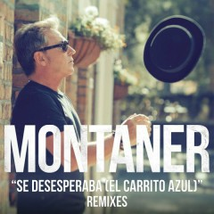 Se Desesperaba (El Carrito Azul)[Remixes] - Ricardo Montaner