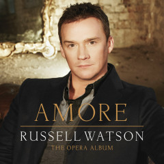 Amore - The Opera Album - Russell Watson