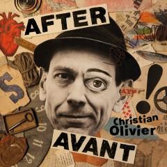 After Avant - Christian Olivier