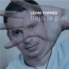 Bajo la Piel (Remasterizado) - Leoni Torres