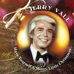 Have Yourself a Merry Little Christmas - Jerry Vale