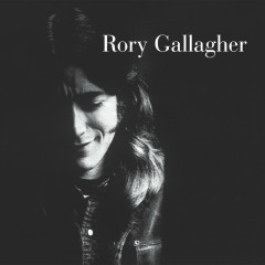 Rory Gallagher (Remastered 2017) - Rory Gallagher