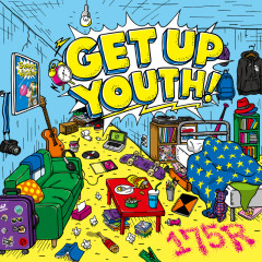Get Up Youth! - 175R