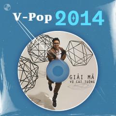 V-Pop Năm 2014 - Vũ Cát Tường, Hoài Lâm, Trúc Nhân, Hoàng Tôn