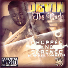 The Dude (Screwed) - Devin